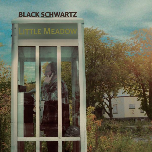 Little Meadow; Album; Black Schwartz